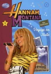 Hannah Montana t.1 ; voyage en Italie