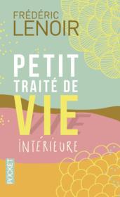 Petit traité de vie intérieure ; collector (édition 2014)