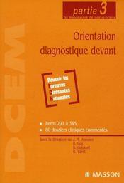 Orientation diagnostique devant ; partie 3 du programme de dcem2 et dcem4