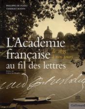 L'Academie Francaise Au Fil Des Lettres (De 1635 A Nos Jours) - Couverture - Format classique
