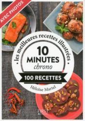 10 minutes chrono ; 100 recettes - Couverture - Format classique