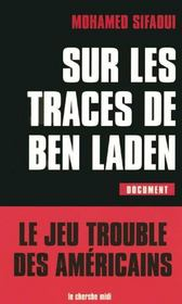 Sur Les Traces De Ben Laden