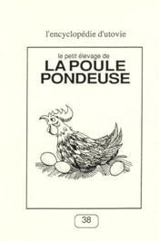 La Poule Pondeuse