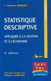 Statistique descriptive ; appliquée à la gestion et à l'économie (2ème édition)