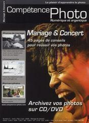 Competence Photo N.5 ; Mariage Et Concert ; 45 Pages De Conseils Pour Réussir Vos Photos - Intérieur - Format classique