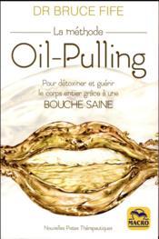 La méthode oil-pulling - Couverture - Format classique