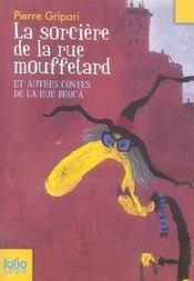 La sorcière de la rue Mouffetard et autres contes de la rue Broca - Intérieur - Format classique