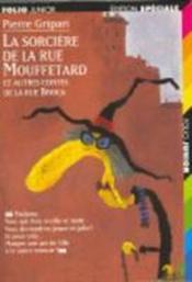 La sorcière de la rue Mouffetard et autres contes de la rue Broca - Couverture - Format classique