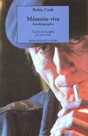 Mémoire vive. Autobiographie
