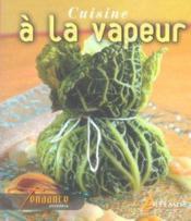 Livre cuisine a la vapeur legumes poissons aioli for Livre cuisine legumes