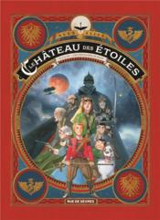 Le château des étoiles ; INTEGRALE VOL.3 ; les chevaliers de Mars - Couverture - Format classique