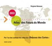 2033 ; atlas des futurs du monde
