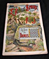 Le Nouveau sphinx,traité des jeux d'esprit et des écritures secretes, premier volume, traité du jeu de dames