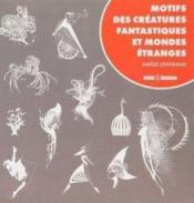 Motifs des créatures fantastiques et mondes étranges
