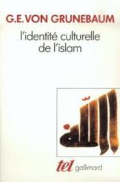 L'Identite Culturelle De L'Islam