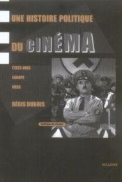 Une histoire politique du cinéma - Couverture - Format classique