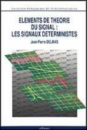 Elements De Theorie Du Signal Les Signaux Deterministes