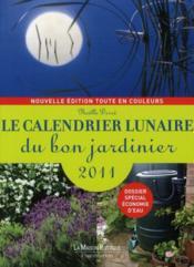 Le calendrier lunaire du bon jardinier 2011