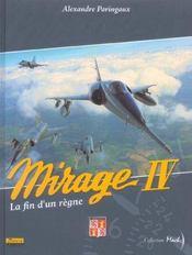 Mirage IV ; la fin d'un règne