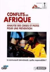 Conflits en afrique : analyse des crises et pistes pour une prevention