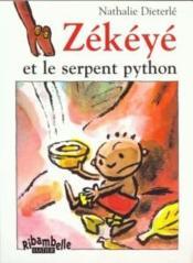 Ribambelle ; Zékéyé Et Le Serpent Python ; Série Bleue (Edition 2008) - Couverture - Format classique