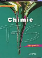 Chimie terminale s ; edition 2002