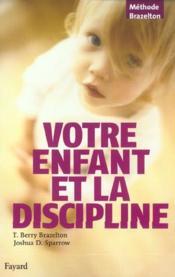 Votre enfant et la discipline - Couverture - Format classique