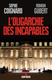 L'oligarchie des incapables