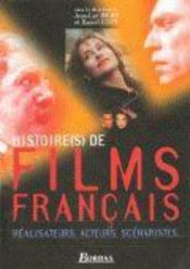 Histoire(S) De Films Francais ; Realisateurs, Acteurs, Scenaristes