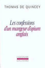 Les Confessions D'Un Mangeur D'Opium Anglais ; Suspiria De Profundi