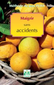 Méthode Jean Pliya ; maigrir sans accidents