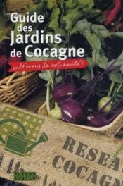 livre guide des jardins de cocagne cultivons la solidarit collectif. Black Bedroom Furniture Sets. Home Design Ideas