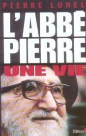 L'Abbe Pierre, Une Vie