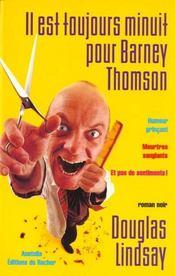 Il Est Toujours Minuit Pour Barney Thomson