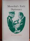 Livres - Mussolini's early diplomacy.