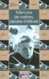 Livres - Memoire De Maitres, Paroles D'Eleves