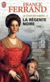 Livres - La cour des dames t.1 ; la régente noire