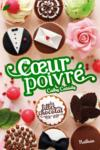 Livres - Les filles au chocolat T.5 ; coeur poivré