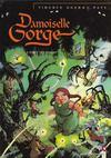 Livres - Damoiselle Gorge t.1 ; la forêt qui dansait