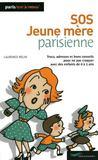 Livres - SOS jeune mère parisienne (édition 2009)