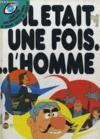 Livres - Il Etait Une Fois ... L'Homme. N° 9.