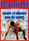 Presse - Point (Le) N°662 du 27/05/1985