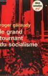 Livres - Le Grand Tournant Du Socialisme. Collection : Idees N° 204