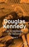 Livres - La symphonie du hasard T.2