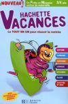 Livres - Hachette Vacances ; De Petite En Moyenne Section De Maternelle ; 3/4 Ans