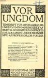 Livres - VOR UNGDOM, JUNI 1924, TIDSSKRIFT FOR OPDRAGELSE OG UNDERVISNING (INDHOLD: GEORG CHRISTENSEN: Litteraturgennemgang. ANDREAS HANSSEN: Folkeskolen i Tyskland. VILHELM RASMUSSEN: Montessori. CHR. BUUR: Intelligensprøver og Skoleprøver...)