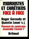 Livres - Marxistes Et Chretiens Face A Face