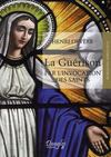 La guérison par l'invocation des saints