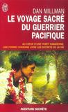 Le Voyage Sacre Du Guerrier Pacifique