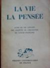 LA VIE, la Pensée. Actes du VIIème congrès des sociétés de philosophie de langue française.